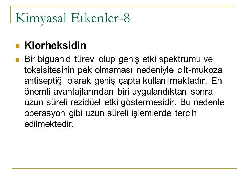 Kimyasal Etkenler-8 Klorheksidin