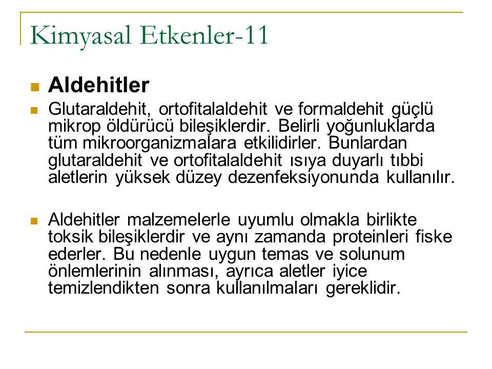 Kimyasal Etkenler-11 Aldehitler