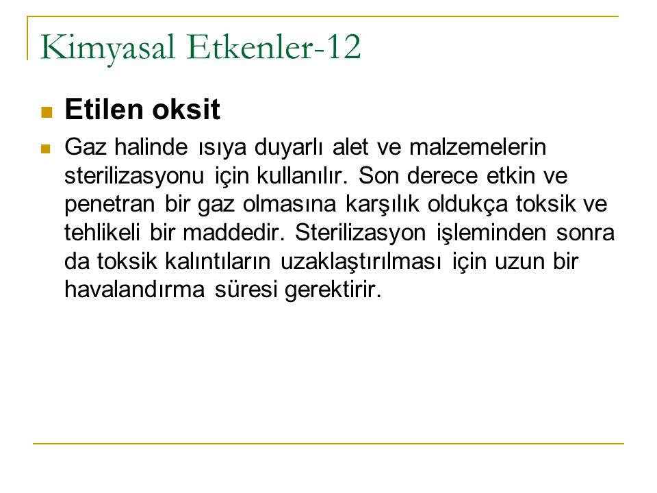 Kimyasal Etkenler-12 Etilen oksit