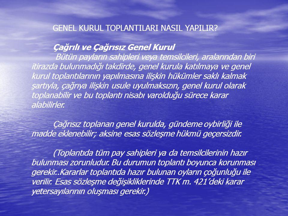 GENEL KURUL TOPLANTILARI NASIL YAPILIR