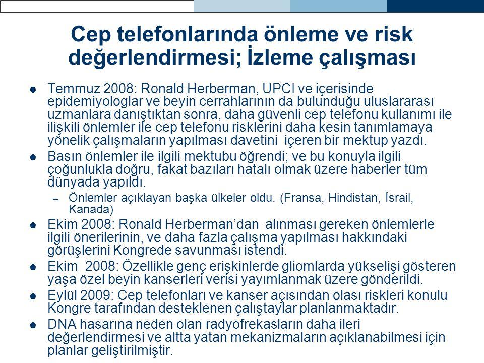 Cep telefonlarında önleme ve risk değerlendirmesi; İzleme çalışması