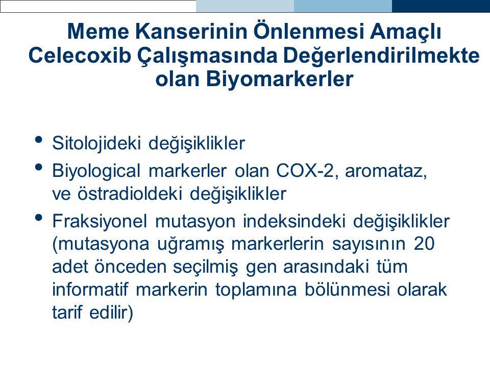 Meme Kanserinin Önlenmesi Amaçlı Celecoxib Çalışmasında Değerlendirilmekte olan Biyomarkerler