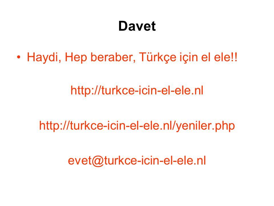 Davet Haydi, Hep beraber, Türkçe için el ele!!