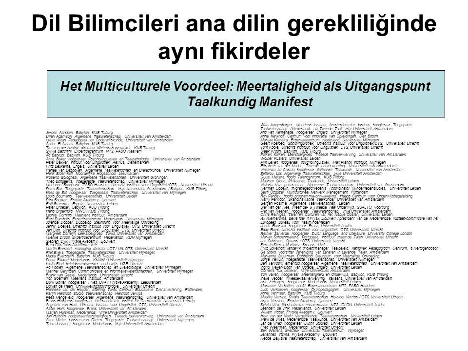 Dil Bilimcileri ana dilin gerekliliğinde aynı fikirdeler
