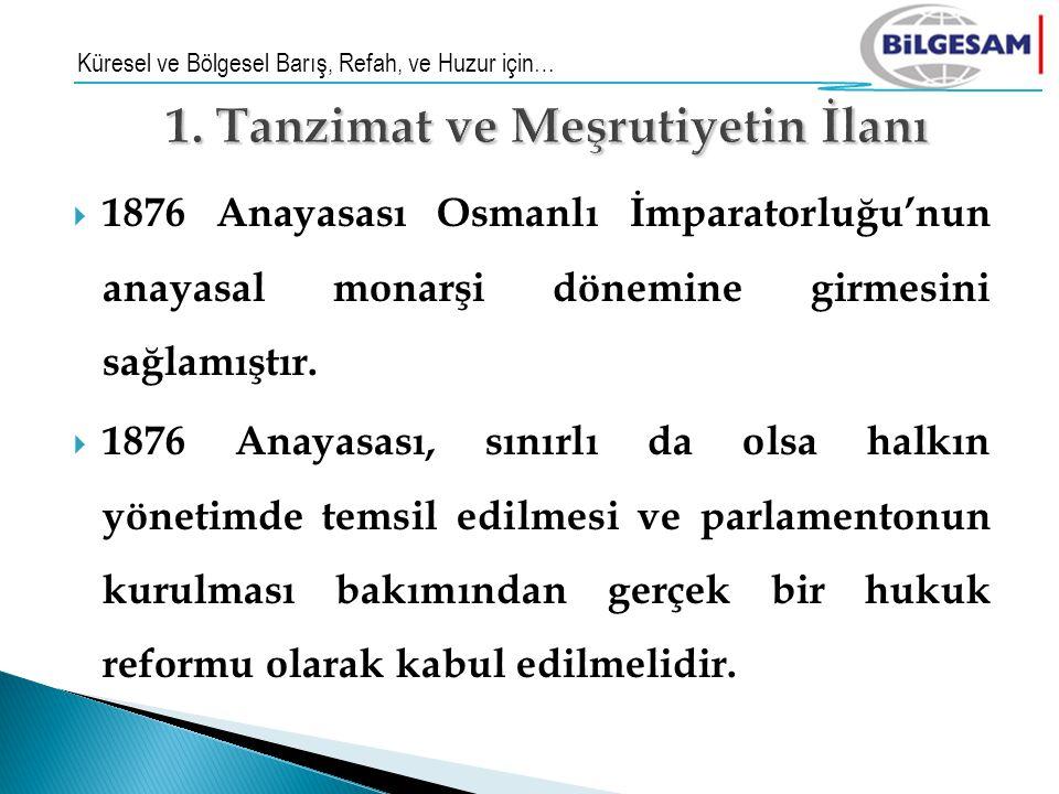 1. Tanzimat ve Meşrutiyetin İlanı