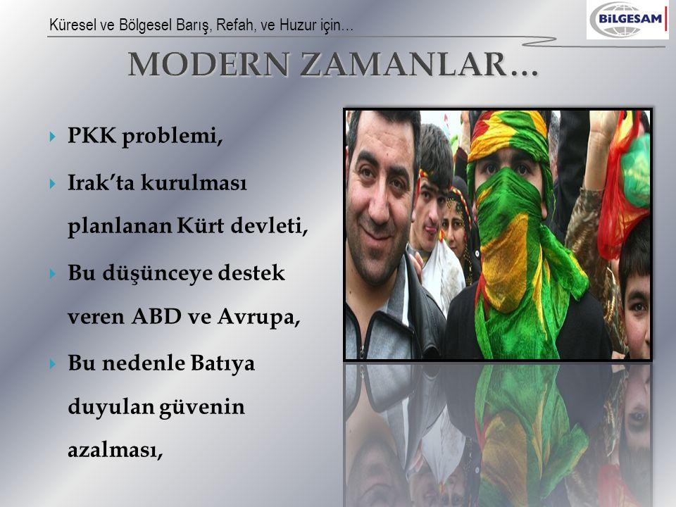 MODERN ZAMANLAR… PKK problemi,
