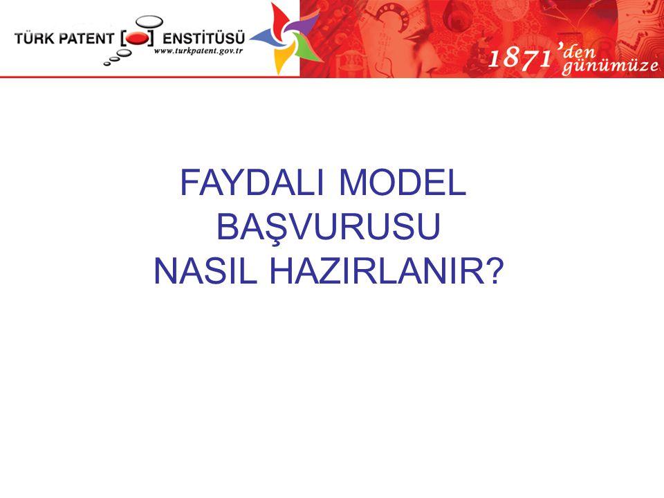 FAYDALI MODEL BAŞVURUSU NASIL HAZIRLANIR