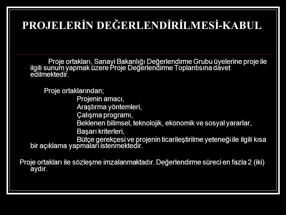 PROJELERİN DEĞERLENDİRİLMESİ-KABUL