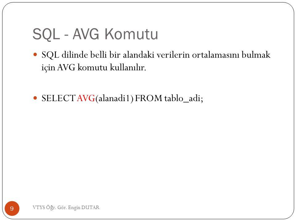 SQL - AVG Komutu SQL dilinde belli bir alandaki verilerin ortalamasını bulmak için AVG komutu kullanılır.