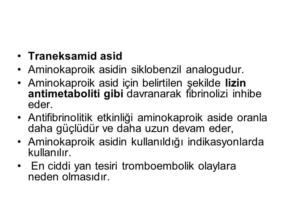 Traneksamid asid Aminokaproik asidin siklobenzil analogudur.
