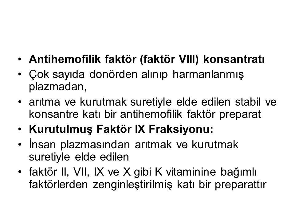 Antihemofilik faktör (faktör VIIl) konsantratı