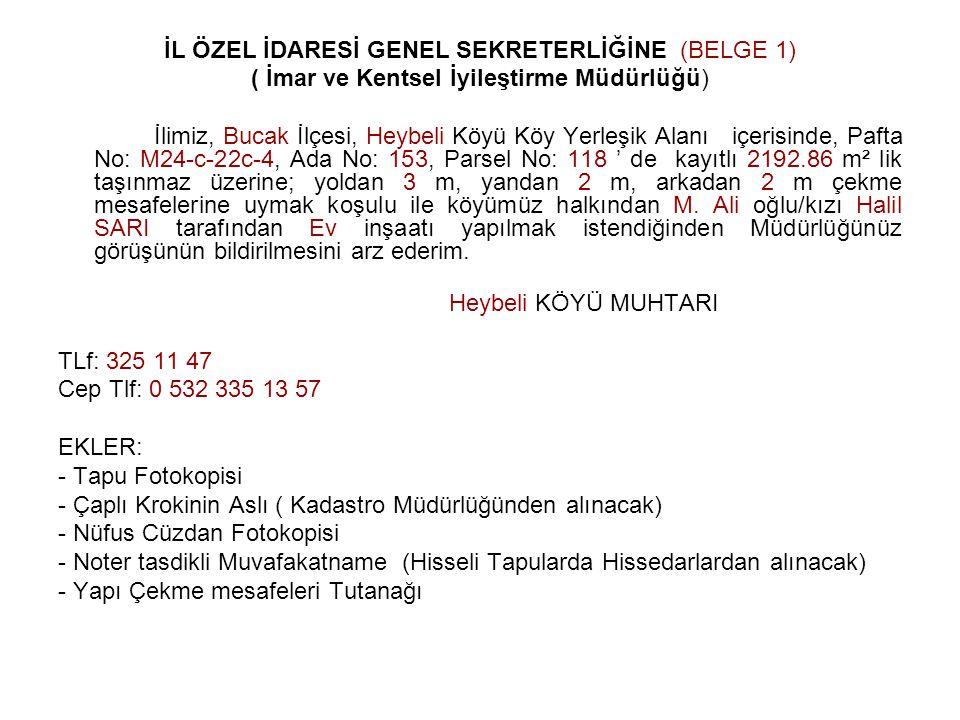 İL ÖZEL İDARESİ GENEL SEKRETERLİĞİNE (BELGE 1)