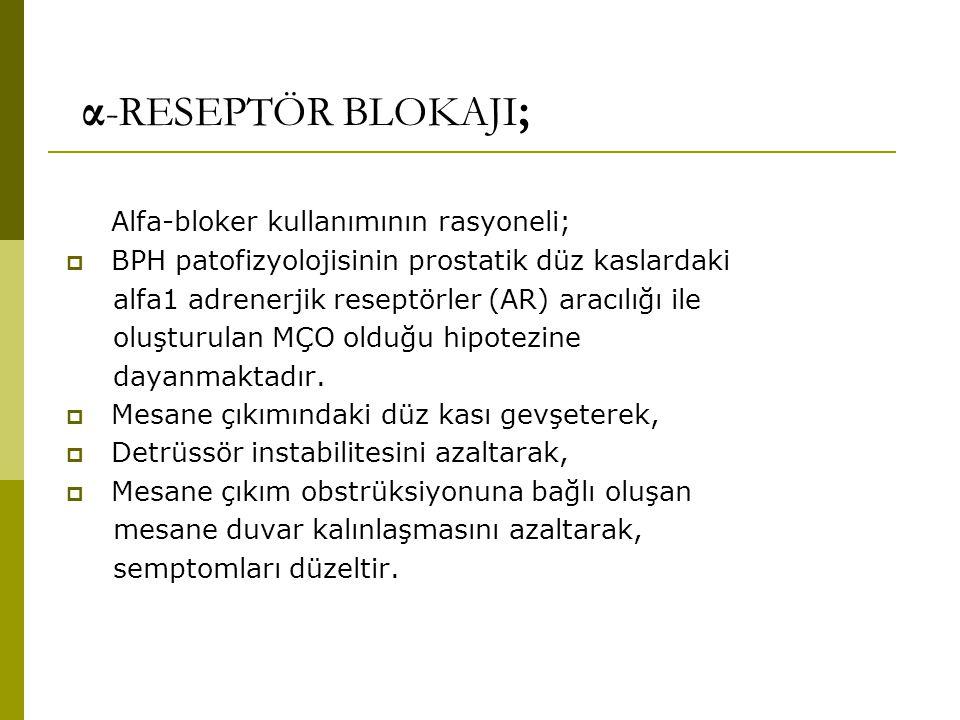 α-RESEPTÖR BLOKAJI; Alfa-bloker kullanımının rasyoneli;