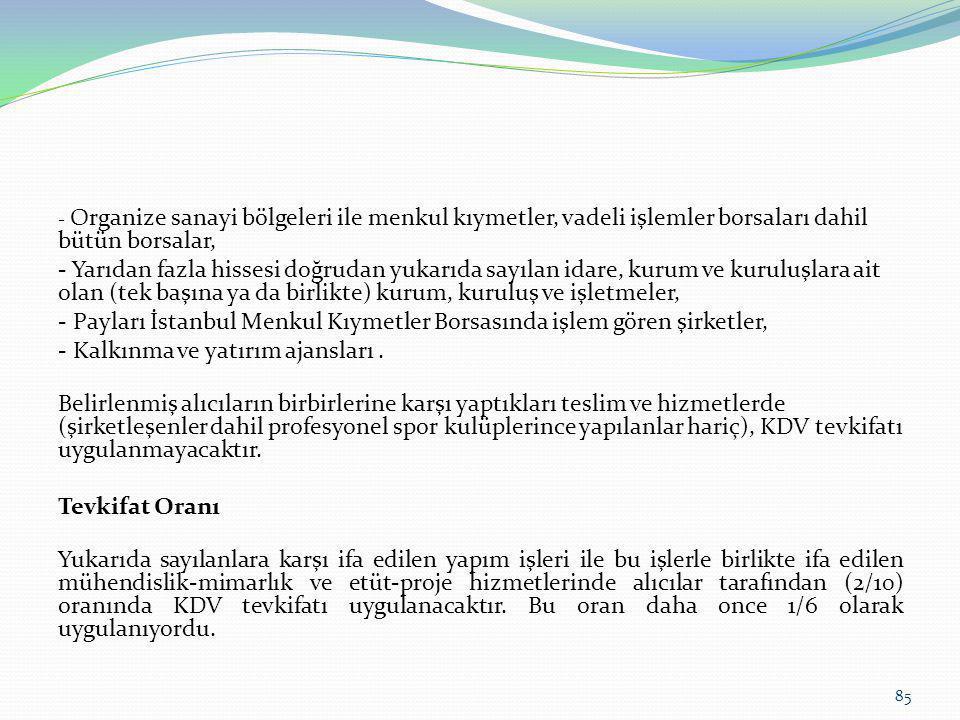 - Payları İstanbul Menkul Kıymetler Borsasında işlem gören şirketler,
