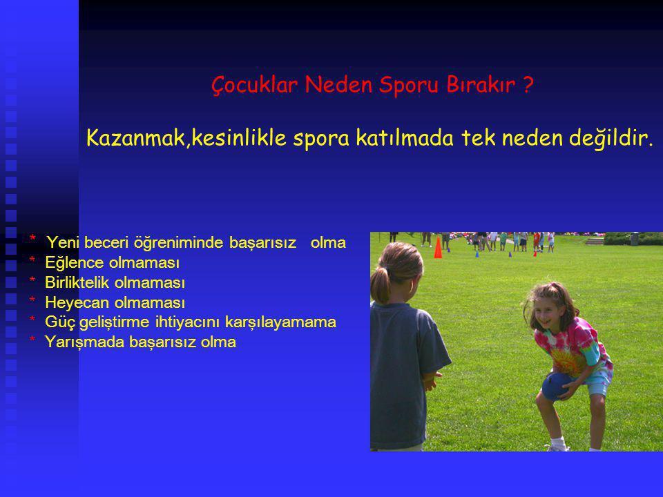 Çocuklar Neden Sporu Bırakır