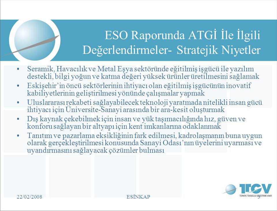 ESO Raporunda ATGİ İle İlgili Değerlendirmeler- Stratejik Niyetler