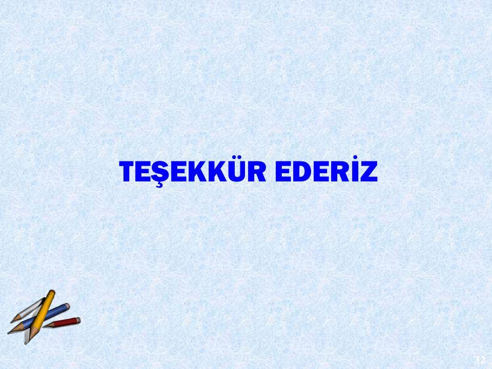 TEŞEKKÜR EDERİZ 32