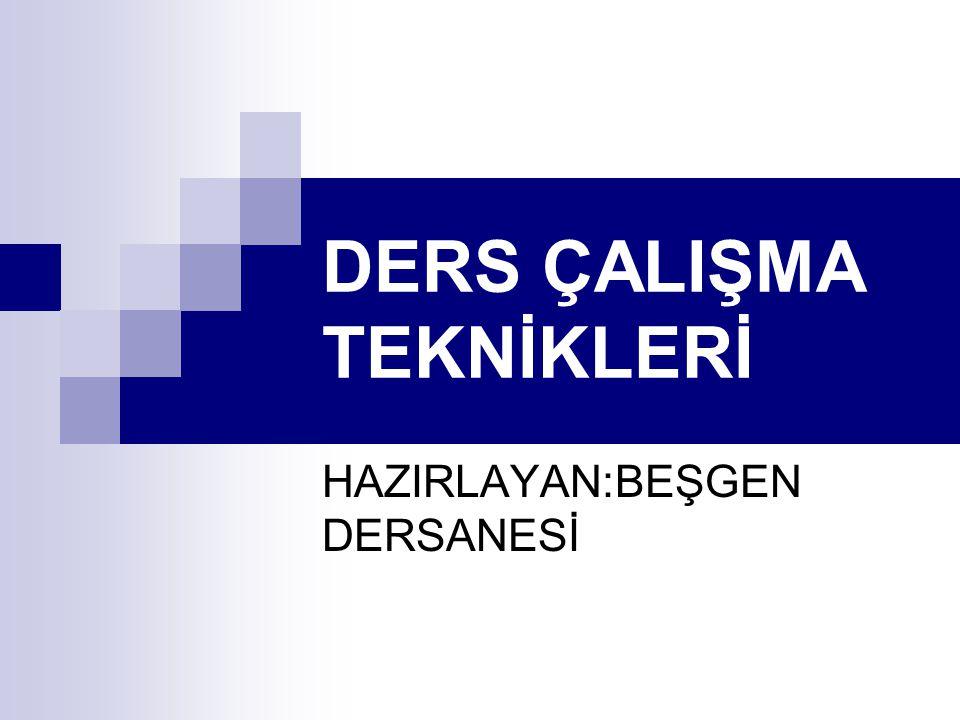 DERS ÇALIŞMA TEKNİKLERİ