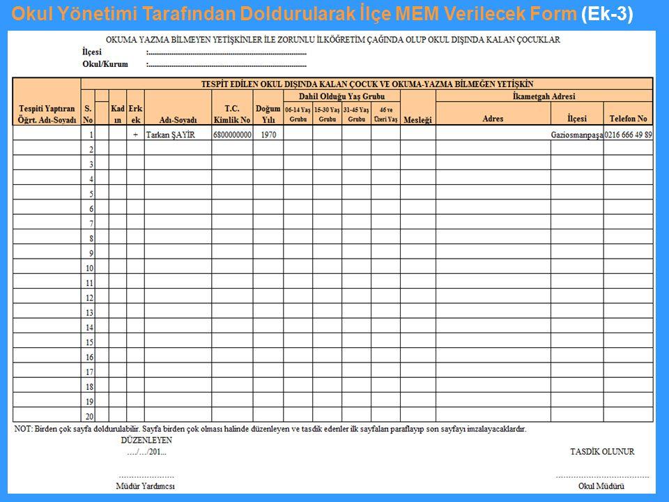 Okul Yönetimi Tarafından Doldurularak İlçe MEM Verilecek Form (Ek-3)