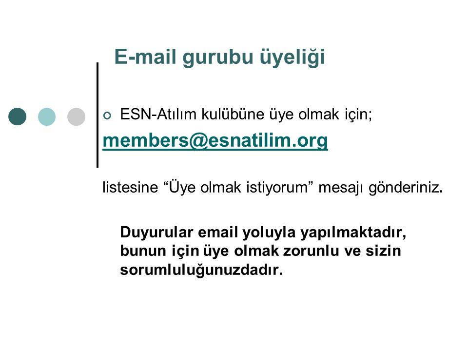 E-mail gurubu üyeliği members@esnatilim.org