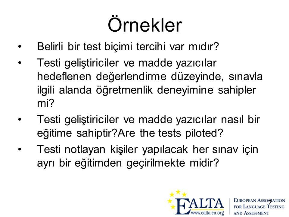 Örnekler Belirli bir test biçimi tercihi var mıdır