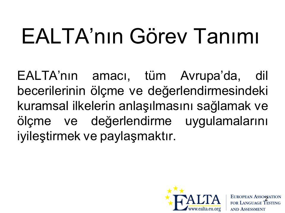 EALTA'nın Görev Tanımı