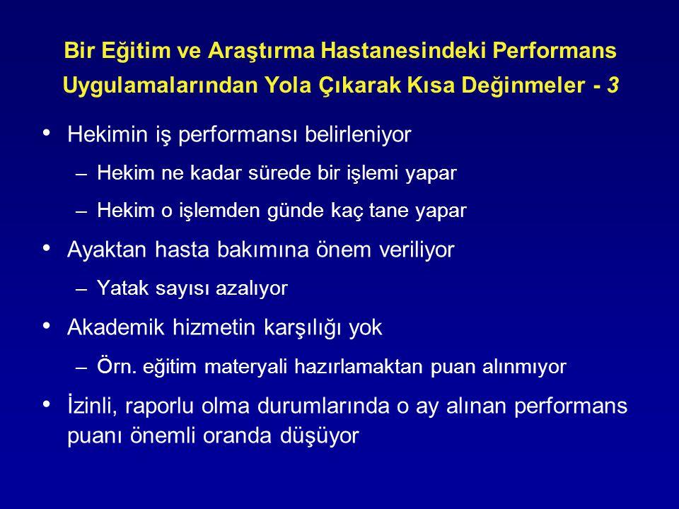 Hekimin iş performansı belirleniyor