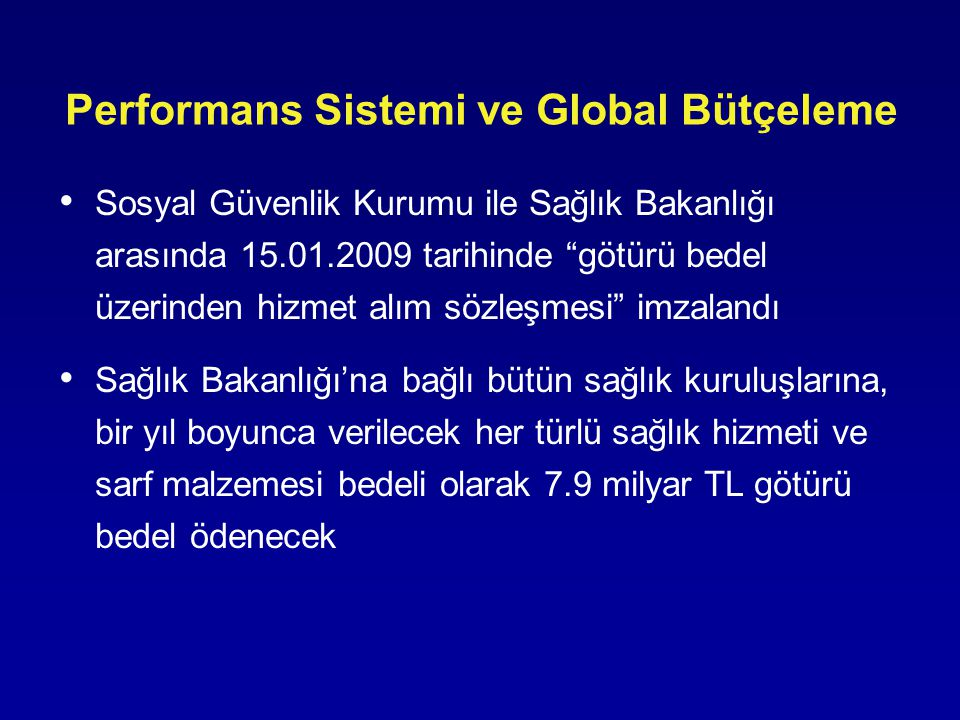 Performans Sistemi ve Global Bütçeleme