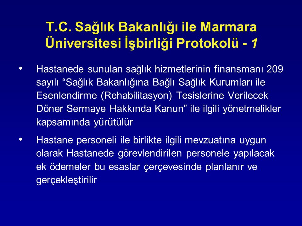 T.C. Sağlık Bakanlığı ile Marmara Üniversitesi İşbirliği Protokolü - 1