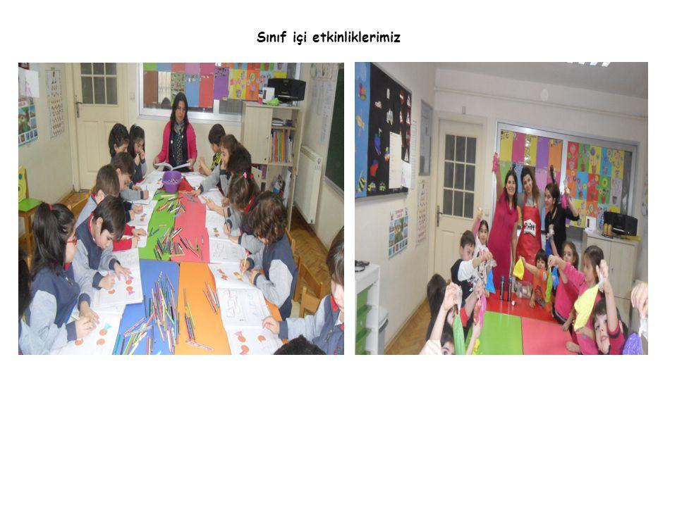 Sınıf içi etkinliklerimiz