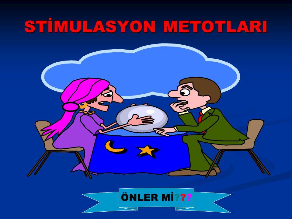 STİMULASYON METOTLARI