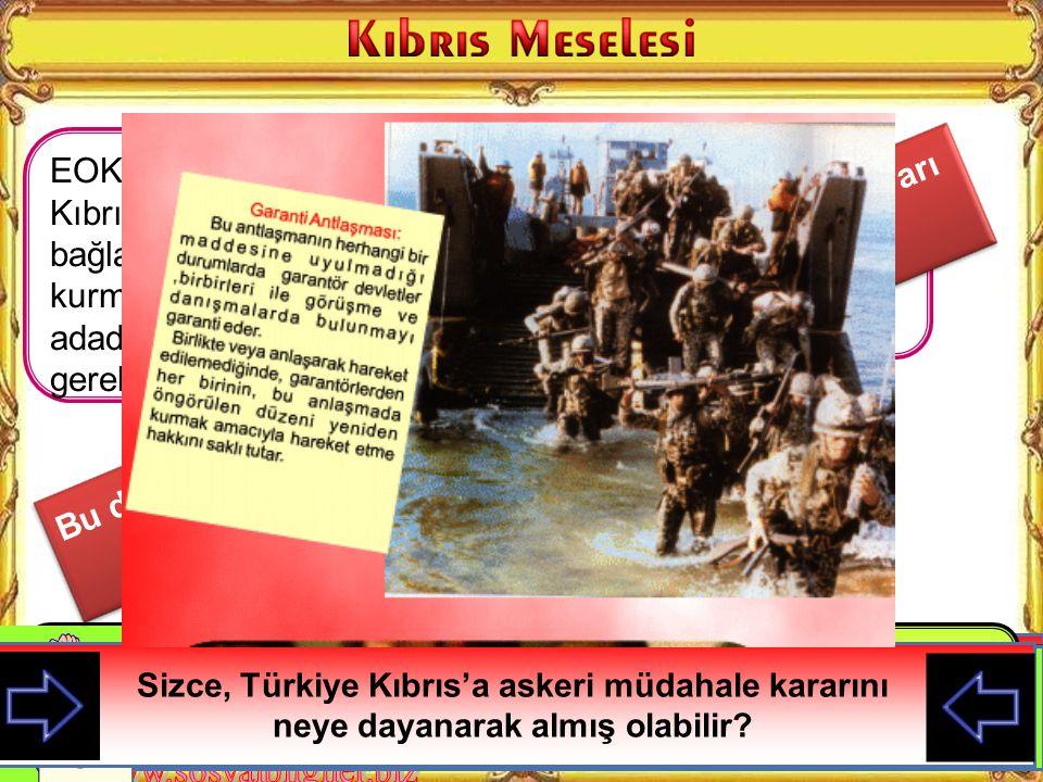 Bu durum üzerine Türkiye Kıbrıs'a askeri müdahale kararı almıştır.