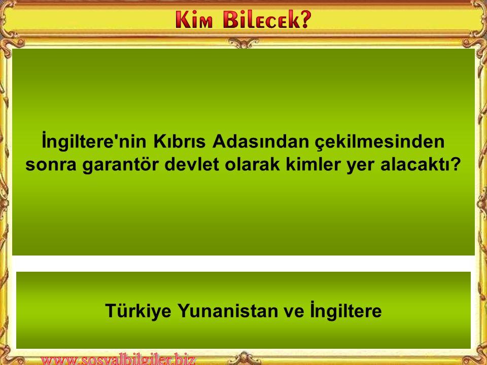 Türkiye Yunanistan ve İngiltere