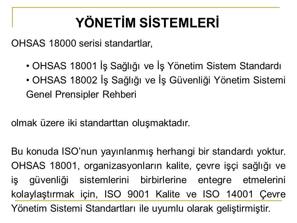YÖNETİM SİSTEMLERİ OHSAS 18000 serisi standartlar,