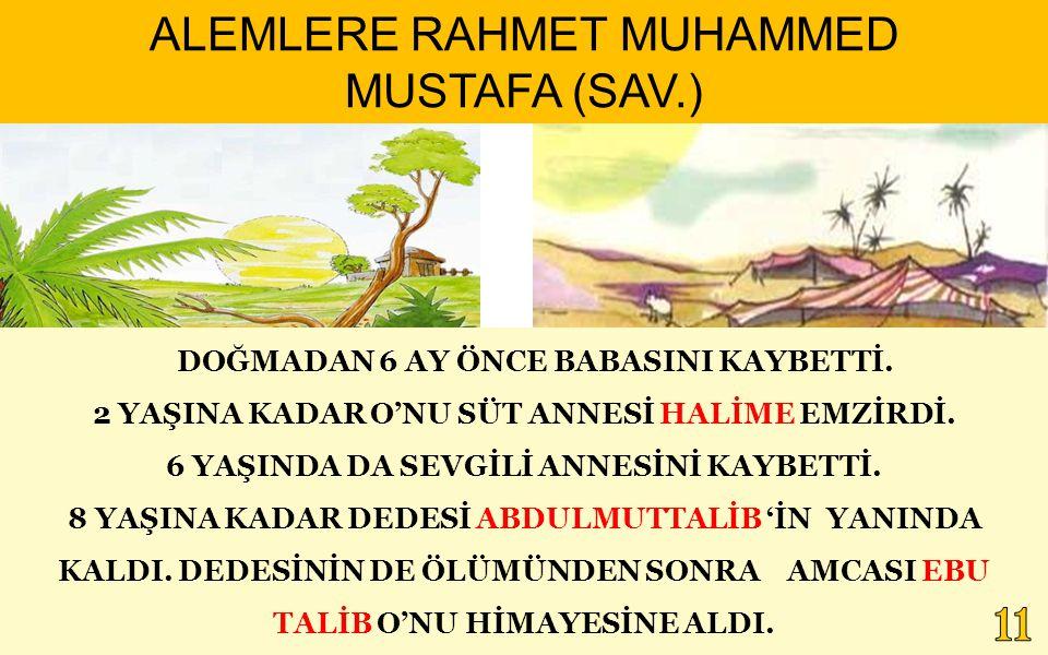 ALEMLERE RAHMET MUHAMMED MUSTAFA (SAV.)