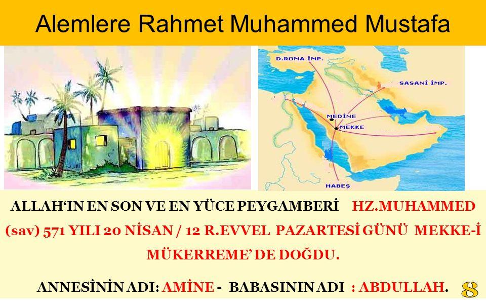 Alemlere Rahmet Muhammed Mustafa