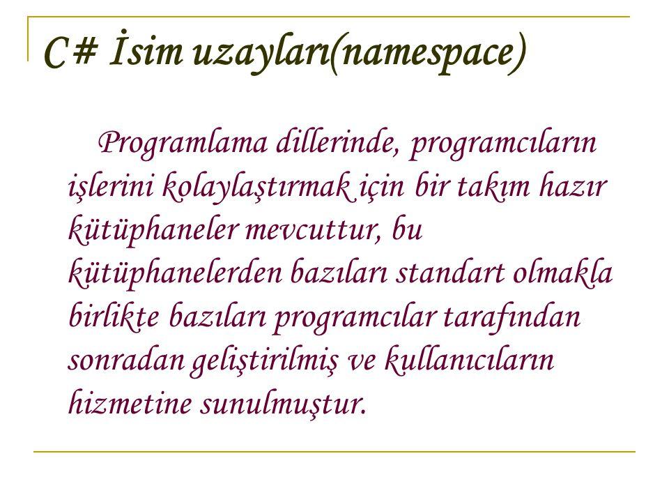 C# İsim uzayları(namespace)