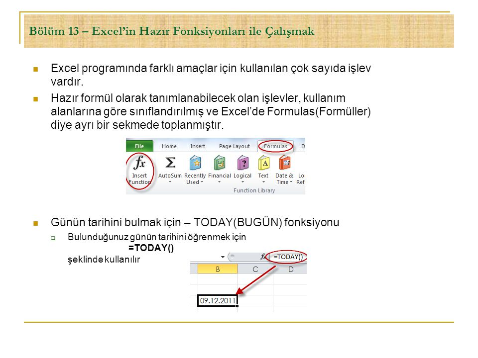 Bölüm 13 – Excel'in Hazır Fonksiyonları ile Çalışmak