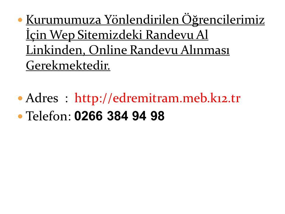 Adres : http://edremitram.meb.k12.tr Telefon: 0266 384 94 98