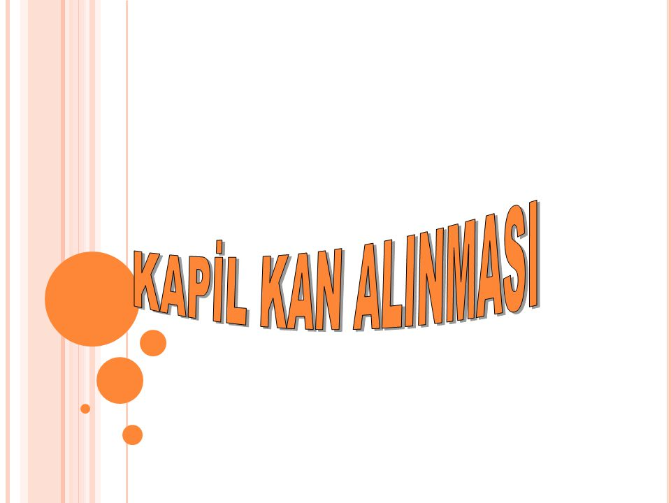 KAPİL KAN ALINMASI