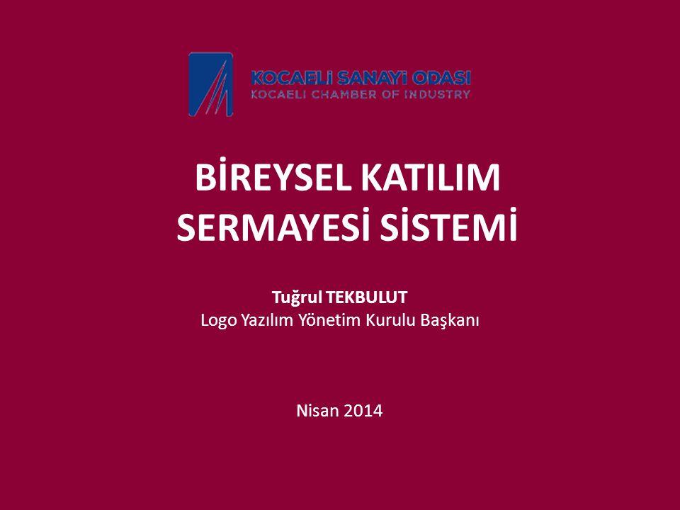 BİREYSEL KATILIM SERMAYESİ SİSTEMİ