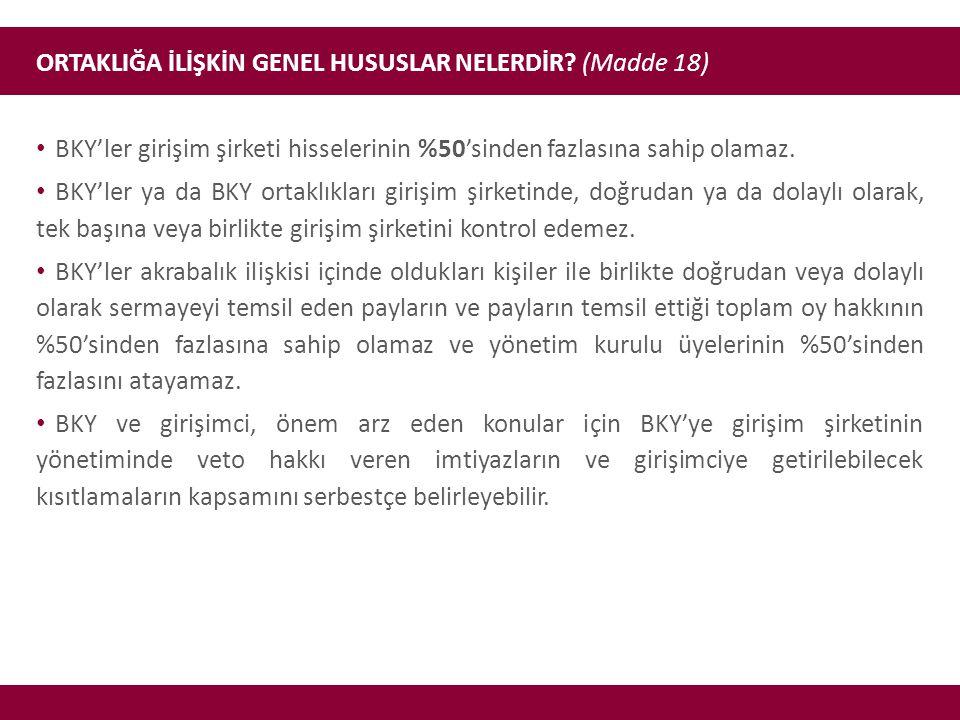 ORTAKLIĞA İLİŞKİN GENEL HUSUSLAR NELERDİR (Madde 18)