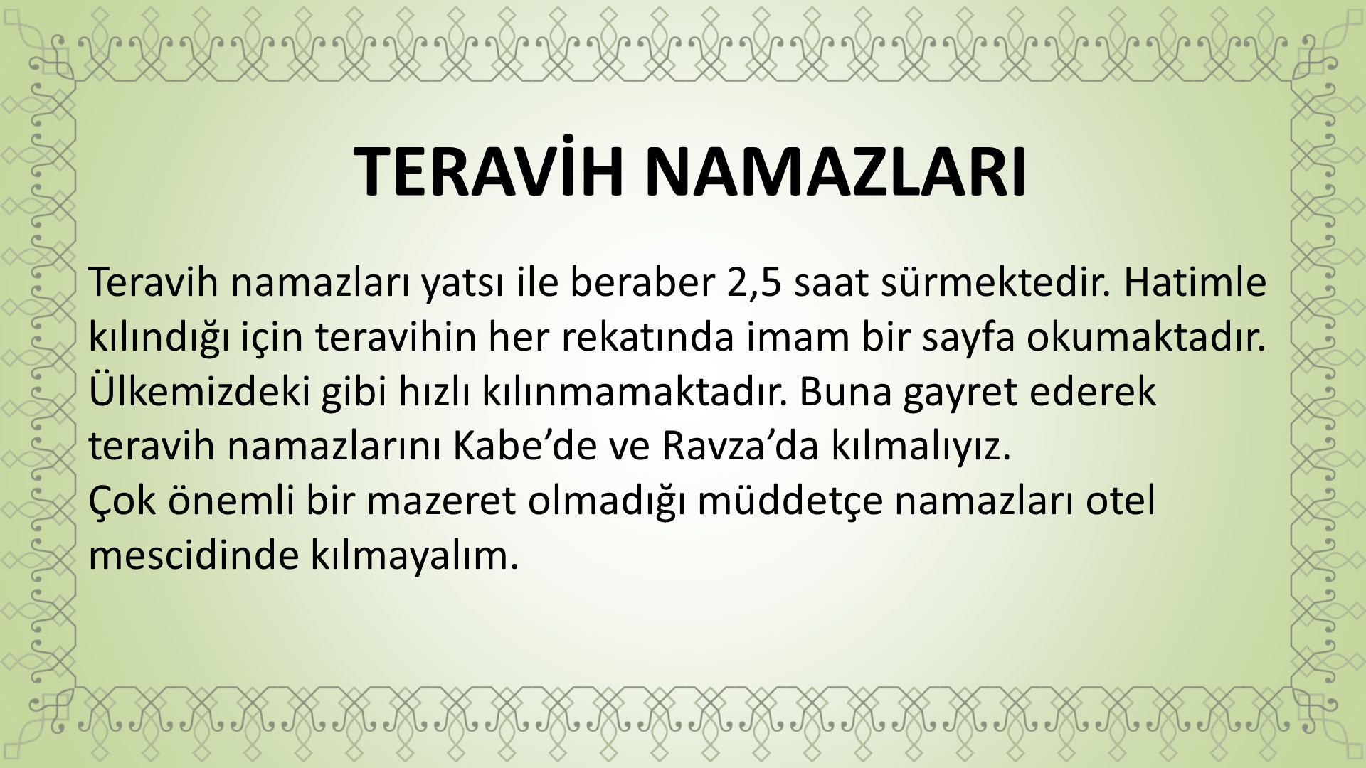 TERAVİH NAMAZLARI