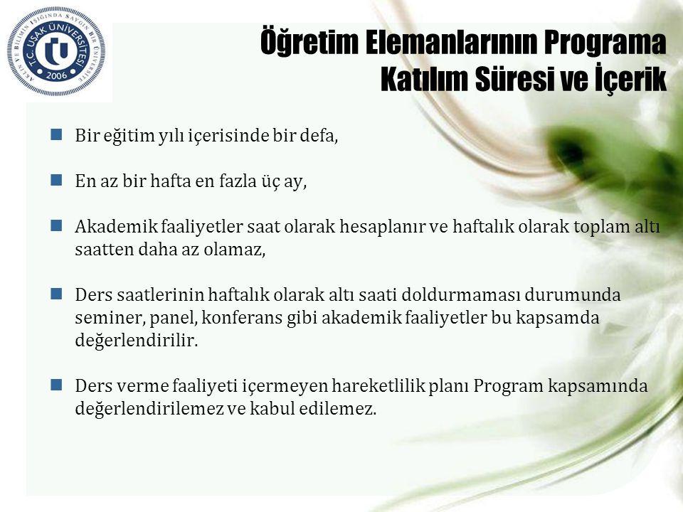 Öğretim Elemanlarının Programa Katılım Süresi ve İçerik