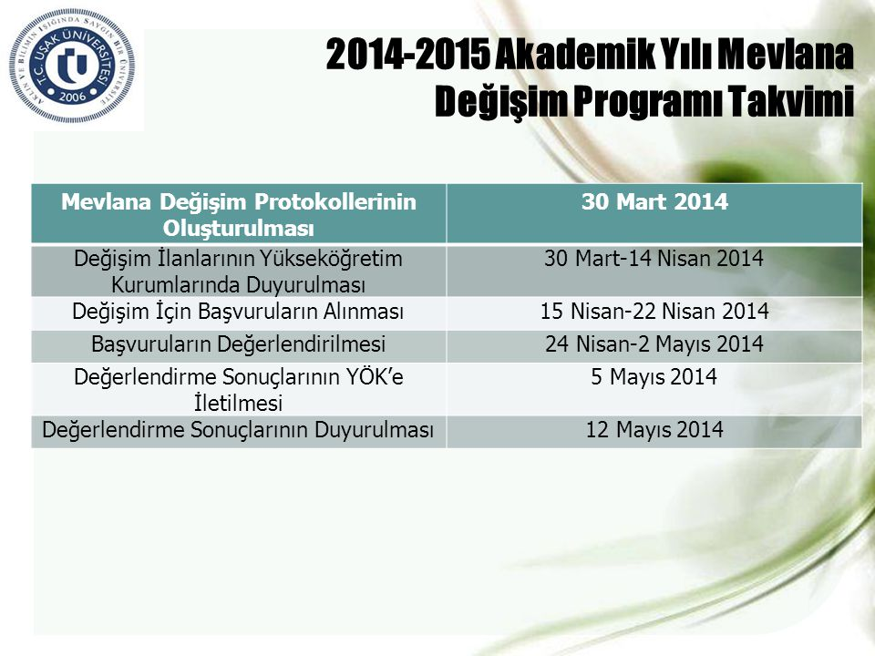 2014-2015 Akademik Yılı Mevlana Değişim Programı Takvimi