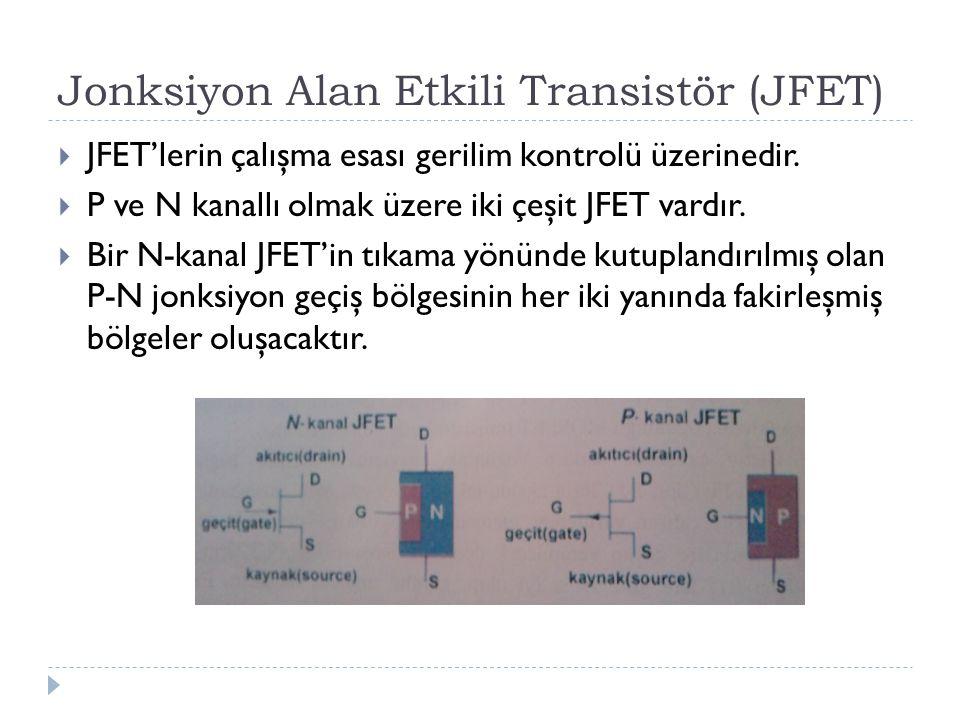 Jonksiyon Alan Etkili Transistör (JFET)