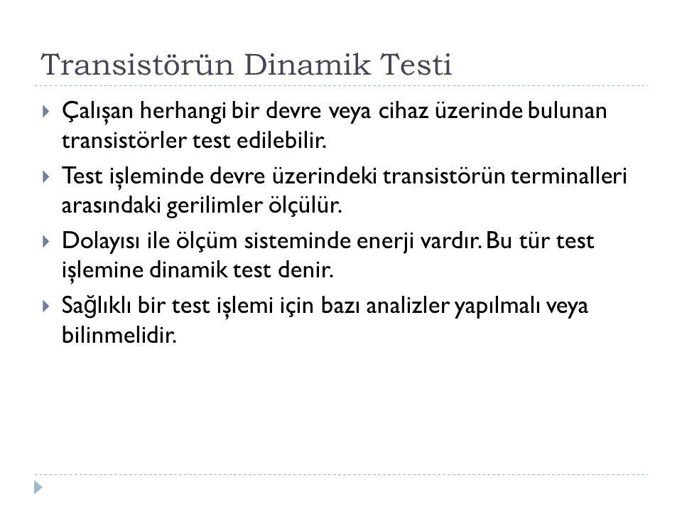 Transistörün Dinamik Testi