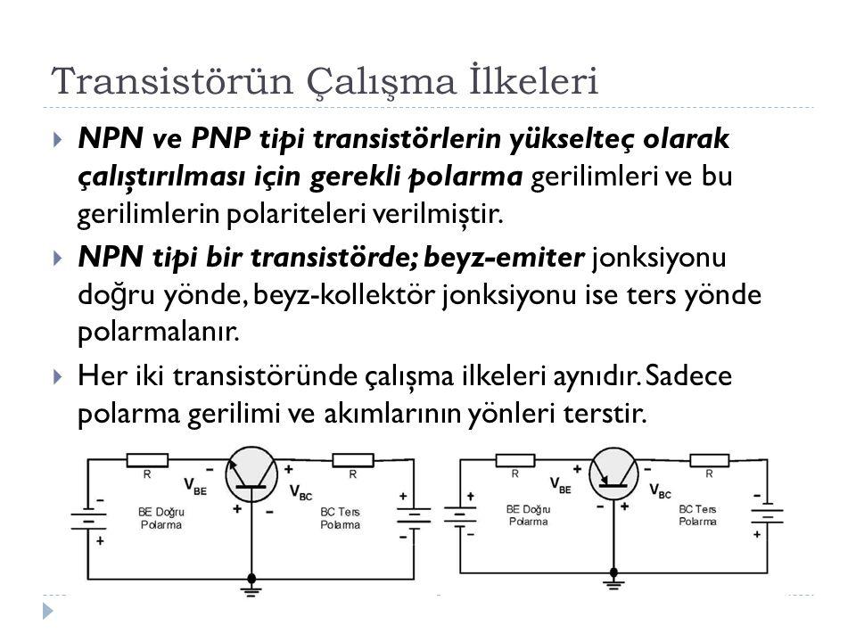 Transistörün Çalışma İlkeleri