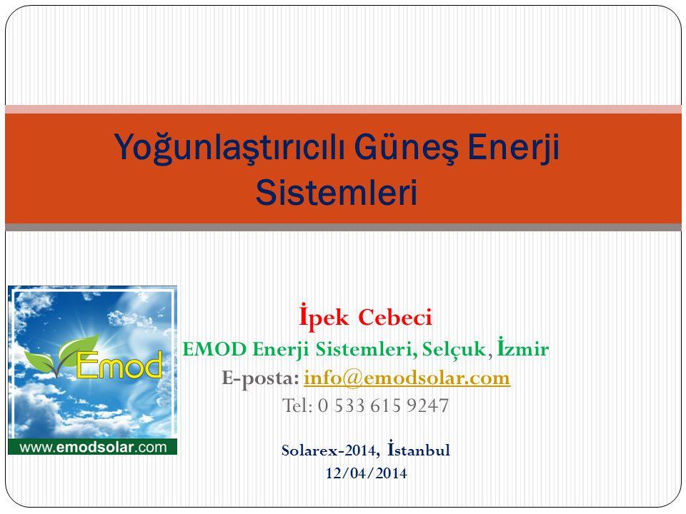 Yoğunlaştırıcılı Güneş Enerji Sistemleri