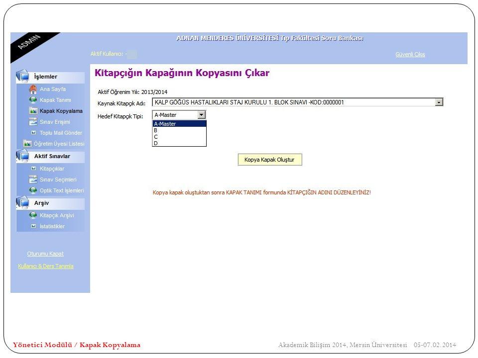Yönetici Modülü / Kapak Kopyalama Akademik Bilişim 2014, Mersin Üniversitesi 05-07.02.2014